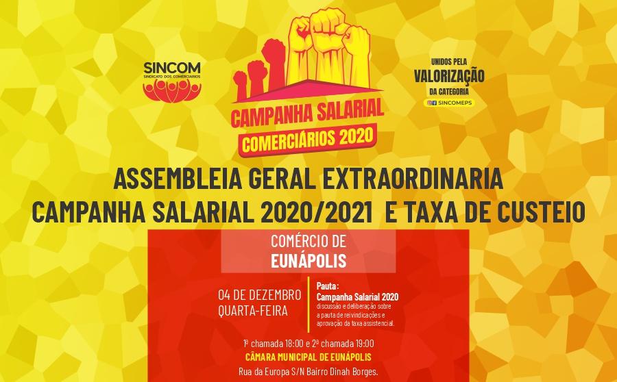 EUNÁPOLIS: ASSEMBLEIA GERAL EXTRAORDINÁRIA CAMPANHA SALARIAL 2020/2021  E TAXA DE CUSTEIO